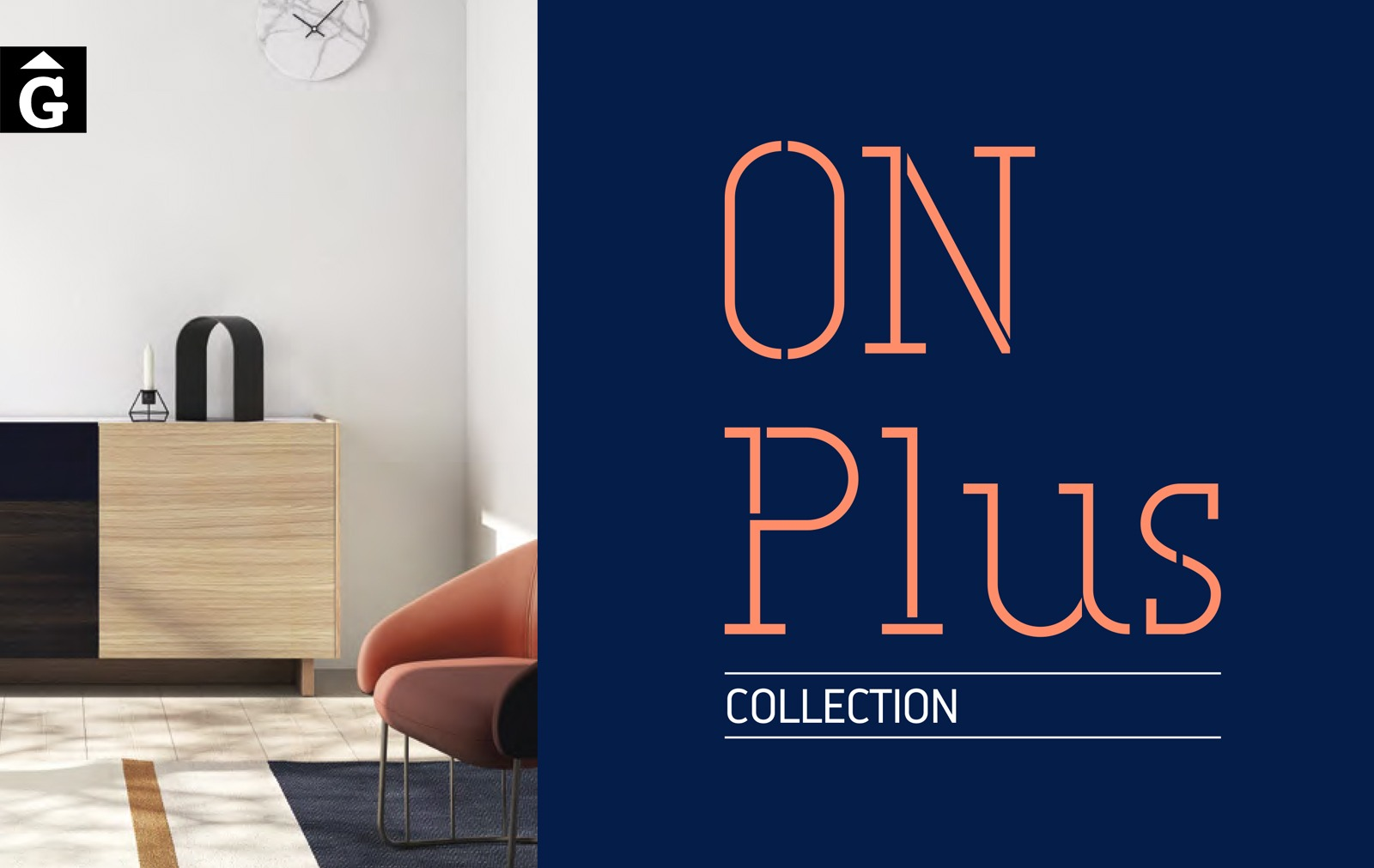 On Plus logo ViVe muebles Verge programa mobles menjador rebedor living by mobles Gifreu